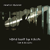 Hand Built By Robots (Live & Acoustic) by Newton Faulkner
