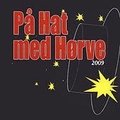 På Hat Med Hørve - 2009 von Various Artists