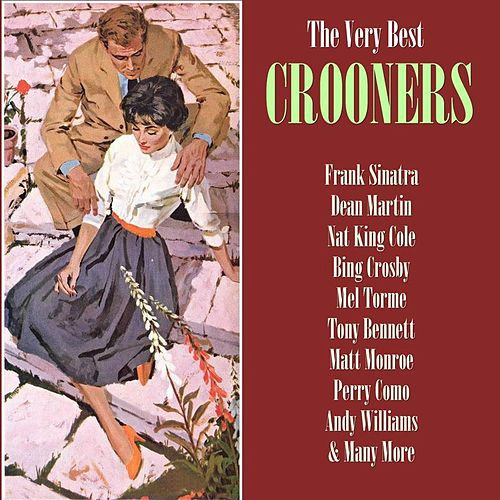 The Very Best Crooners de Various Artists