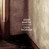 Casa Ocupada by Linda Martini