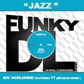 Jazz b/w Worldwide by Funky DL