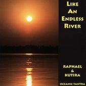 Like An Endless River de Raphael