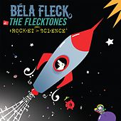 Rocket Science by Béla Fleck