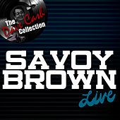 Savoy Brown Live - [The Dave Cash Collection] de Savoy Brown
