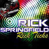 Rick Ticks - [The Dave Cash Collection] by Rick Springfield