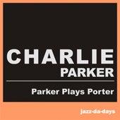 Parker Plays Porter de Charlie Parker