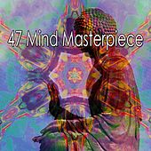 47 Mind Masterpiece by Yoga Workout Music (1)