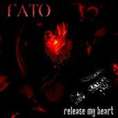 Release My Heart de Fato