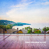 Terrace Overlooking the Peace by John Devson