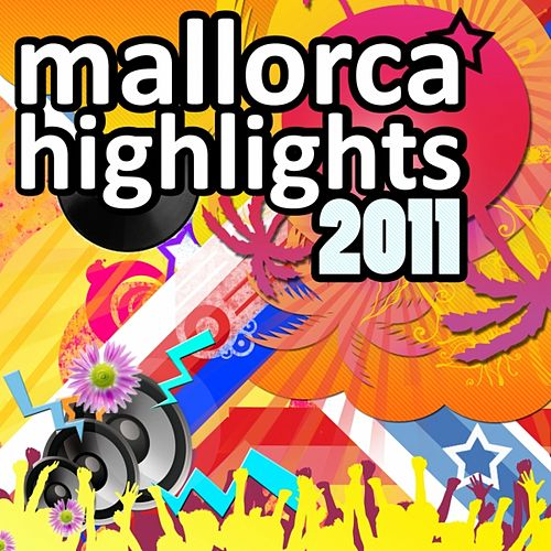 Mallorca Highlights 2011 by Various Artists