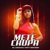 Mete Chupa by Mc Larissa