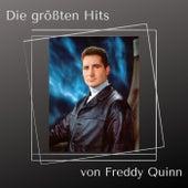 Die größten Hits von Freddy Quinn von Freddy Quinn