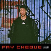 Pay Cheque by Lex