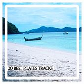 20 Best Pilates Tracks de Various Artists