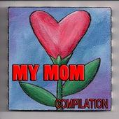 My Mom de Various Artists