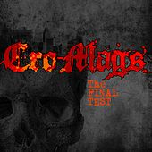 The Final Test von Cro-Mags