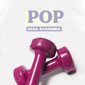 Pop Para Academia de Various Artists