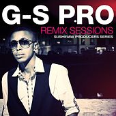 G-S Pro Remix Sessions by Various Artists