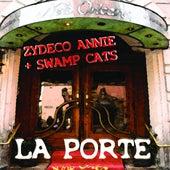La Porte by Zydeco Annie