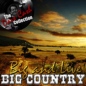 Big And Live - [The Dave Cash Collection] von Big Country