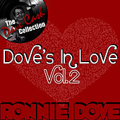 Dove's In Love Vol. 2 - [The Dave Cash Collection] by Ronnie Dove