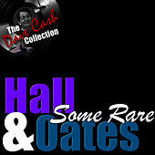 Some Rare H&O - [The Dave Cash Collection] de Daryl Hall & John Oates