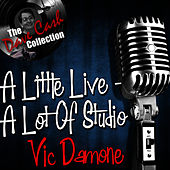 A Little Live - A Lot of Studio - [The Dave Cash Collection] by Vic Damone