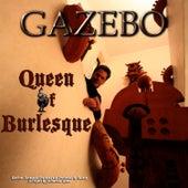 Queen Of Burlesque - EP by Gazebo