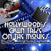 Hollywood's Own Take On The Movies  - [The Dave Cash Collection] by Hollywood Studio Orchestra