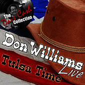 Don Williams Live - Tulsa Time - [The Dave Cash Collection] von Don Williams