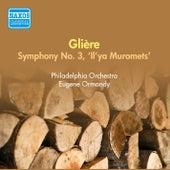 Gliere, R.: Symphony No. 3 (Ormandy) (1956) by Eugene Ormandy