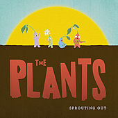 Sprouting Out de The Plants