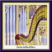 Concert for Harp and Organ by Olja Kaiser