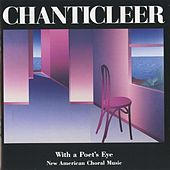 Chanticleer: With a Poet's Eye by Joseph H. Jennings