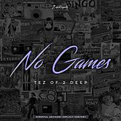 No Games de Tez