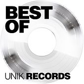Best of Unik Sound Records by Various Artists