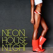 Neon House Night de Various Artists