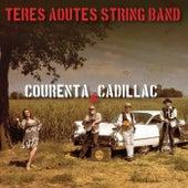 Courenta & Cadillac de Teres Aoutes String Band
