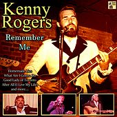 Remember Me by Kenny Rogers
