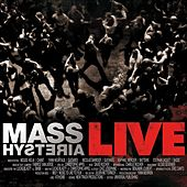 Live by Mass. Hysteria