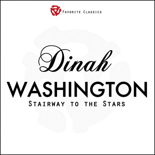Stairway to the Stars by Dinah Washington