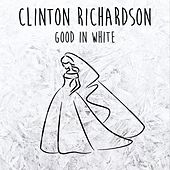 Good in White by Clinton Richardson