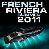 French Riviera Summer 2011 by Various Artists
