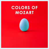 Colors of Mozart de Various Artists