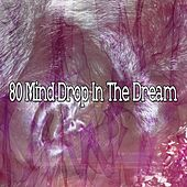 80 Mind Drop In the Dream von Rockabye Lullaby