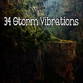 34 Storm Vibrations by Rain Sounds and White Noise