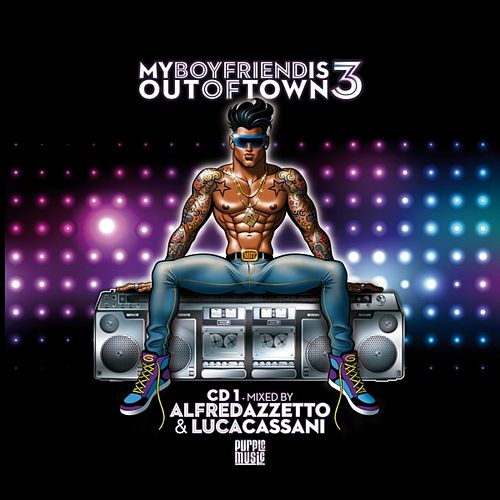 My Boyfriend Is Out of Town 3 by Various Artists