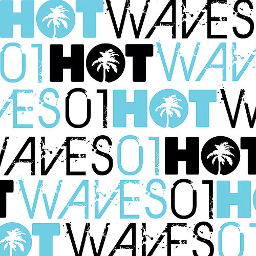 Hot Waves Compilation, Vol. 1 by Various Artists