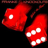 Makin' The Point +1 Bonus Track [Original Recording Remastered] by Franke and The Knockouts