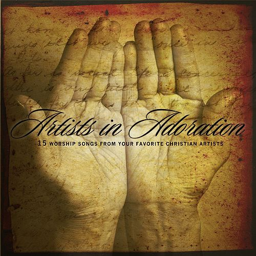 Artists In Adoration by Various Artists